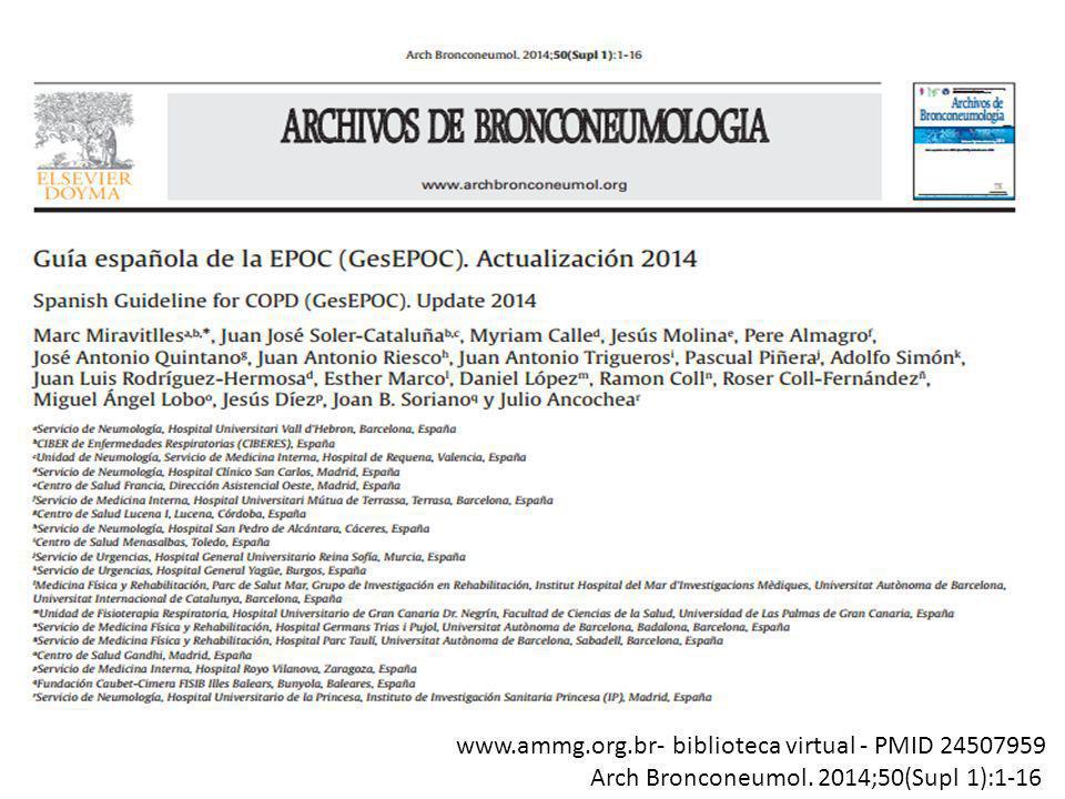 www.ammg.org.br- biblioteca virtual - PMID 24507959 Arch Bronconeumol. 2014;50(Supl 1):1-16