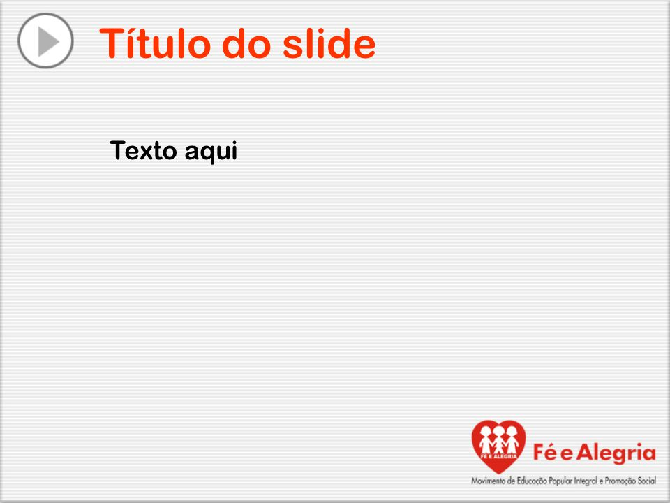 Título do slide Texto aqui