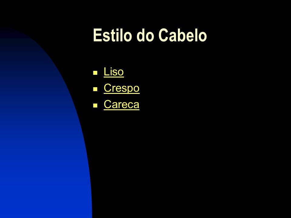 Cor do Cabelo Castanho Loiro Moreno Ruivo