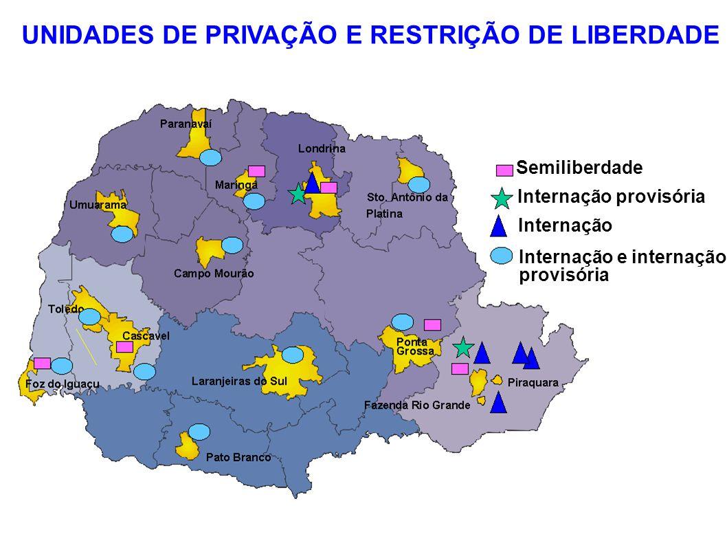 Semiliberdade Internação provisória Internação Internação e internação provisória UNIDADES DE PRIVAÇÃO E RESTRIÇÃO DE LIBERDADE