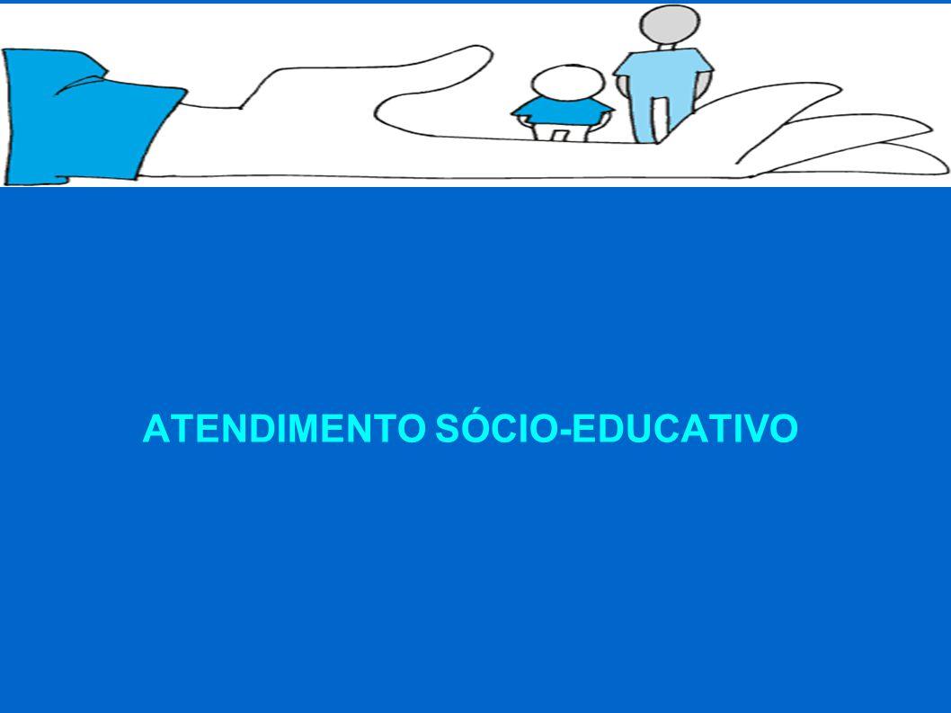 ATENDIMENTO SÓCIO-EDUCATIVO