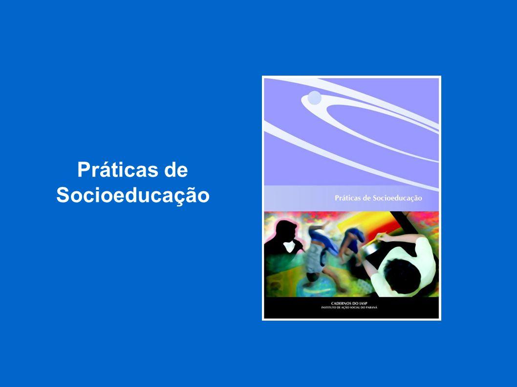 Práticas de Socioeducação