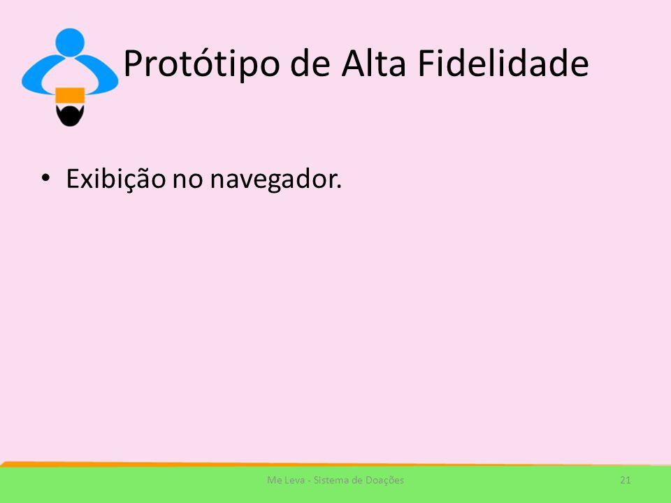 Protótipo de Alta Fidelidade Exibição no navegador. Me Leva - Sistema de Doações21