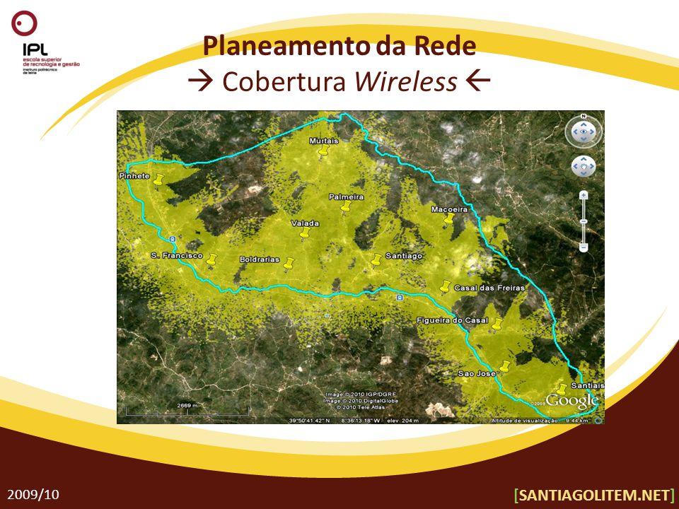 Planeamento da Rede  Cobertura Wireless  2009/10 [SANTIAGOLITEM.NET]