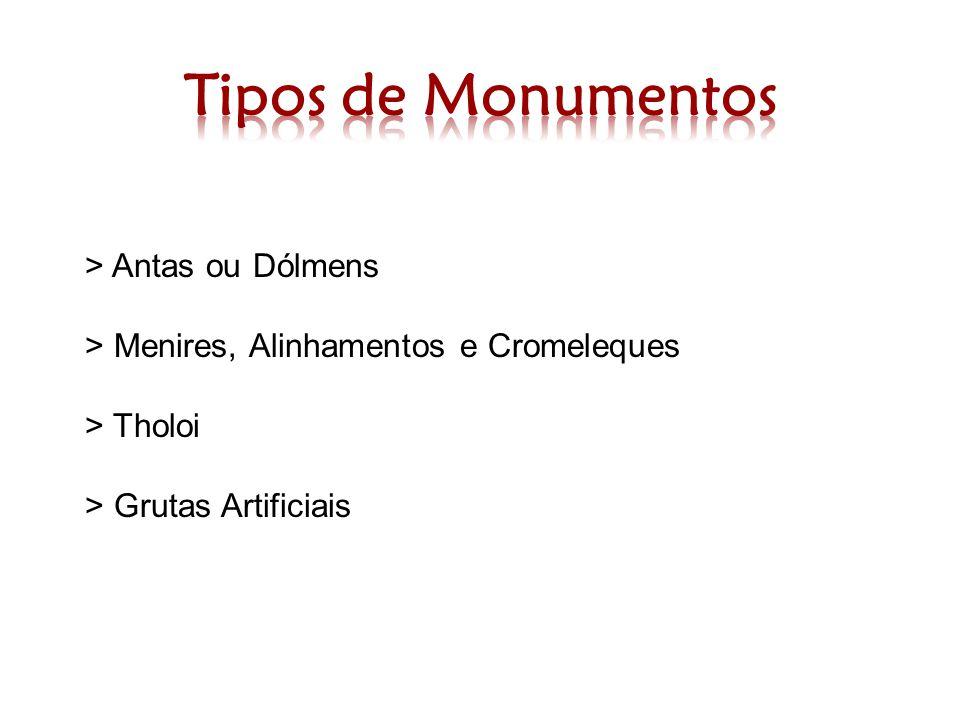> Antas ou Dólmens > Menires, Alinhamentos e Cromeleques > Tholoi > Grutas Artificiais