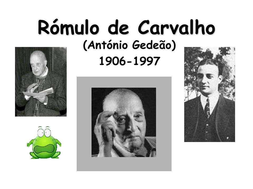 ~~»Rómulo Vasco da Gama de Carvalho nasceu em Lisboa em 1906 e licenciou-se em Ciências Físico-químicas pela universidade do Porto em 1931.
