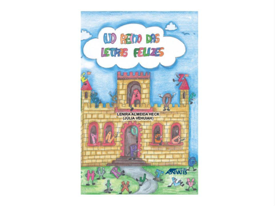 Depois, a rainha separou as letras vogais e ordenou que elas pudessem ser MAIÚSCULAS ou minúsculas.