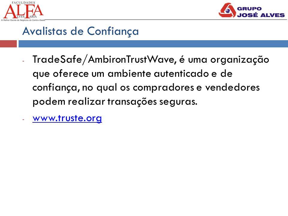 Avalistas de Confiança - TradeSafe/AmbironTrustWave, é uma organização que oferece um ambiente autenticado e de confiança, no qual os compradores e ve