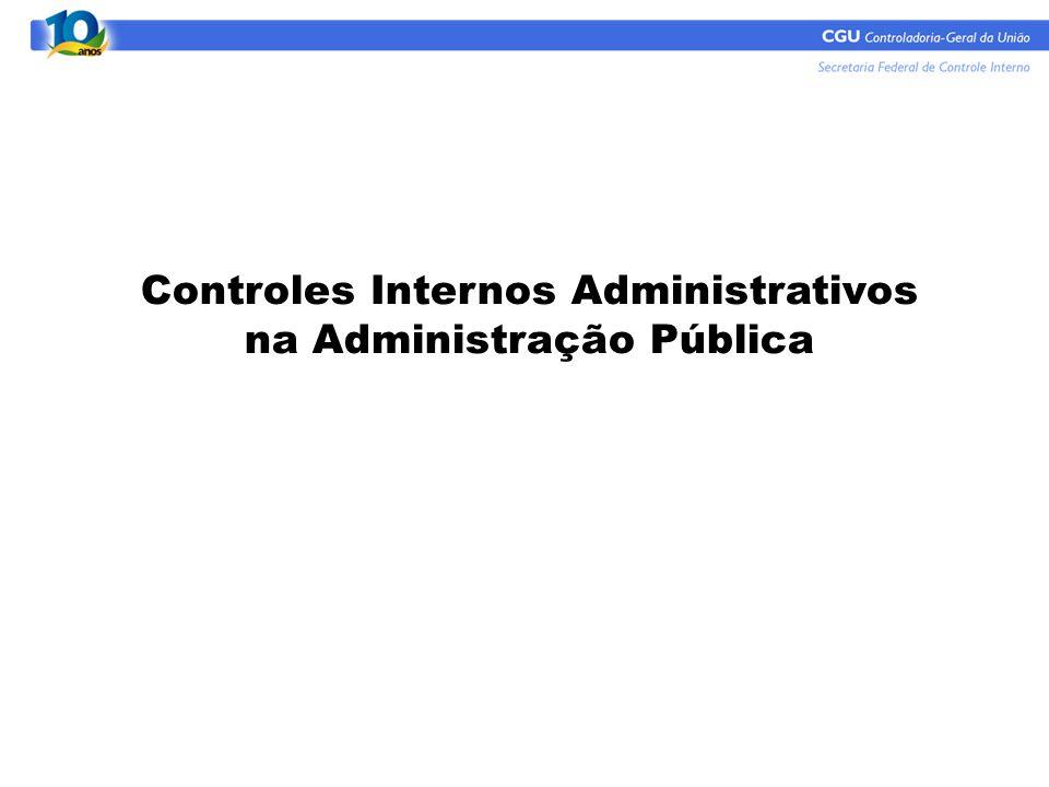 Controles Internos Administrativos na Administração Pública