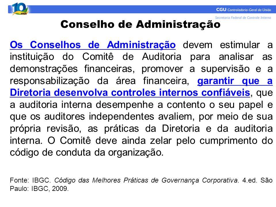 Os Conselhos de Administração devem estimular a instituição do Comitê de Auditoria para analisar as demonstrações financeiras, promover a supervisão e