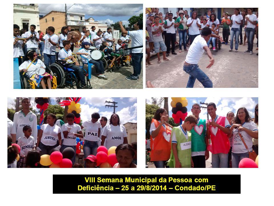 VIII Semana Municipal da Pessoa com Deficiência – 25 a 29/8/2014 – Condado/PE