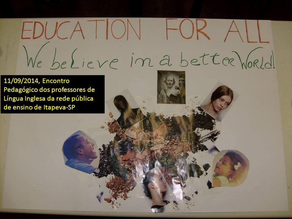 11/09/2014, Encontro Pedagógico dos professores de Língua Inglesa da rede pública de ensino de Itapeva-SP