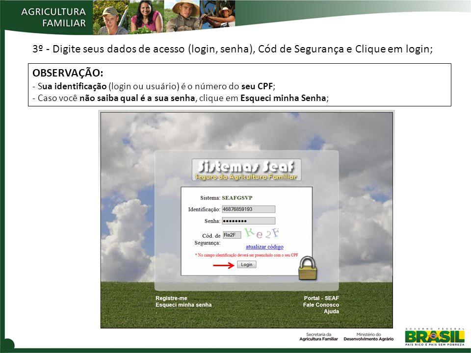 3.1 IMPRESSÃO DA SOLICITAÇÃO DE VISTORIA 1º - Acesse o endereço: http://seaf.mda.gov.br/http://seaf.mda.gov.br/ 2º - Clique no Sistema GS Verificação de Perdas 24
