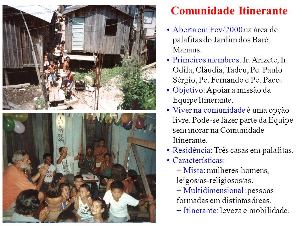 Comunidade Itinerante Aberta em Fev/2000 na área de palafitas do Jardim dos Baré, Manaus.