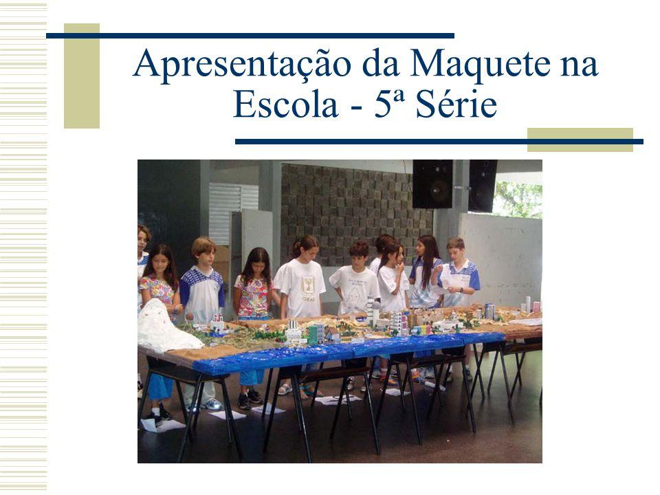 Apresentação da Maquete na Escola - 5ª Série