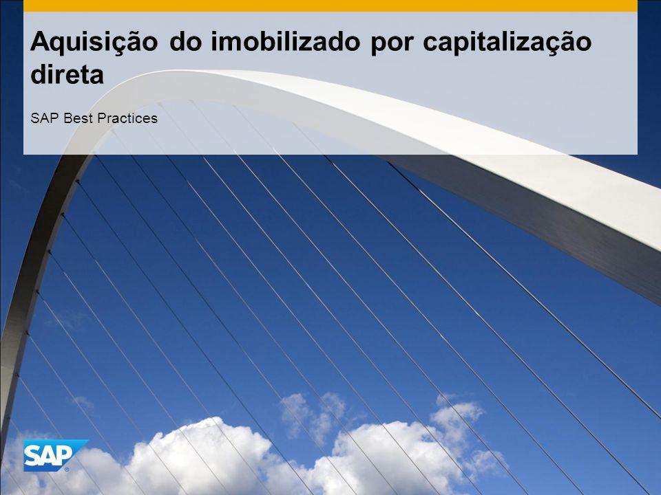 Aquisição do imobilizado por capitalização direta SAP Best Practices