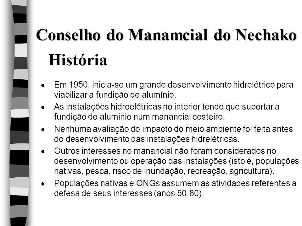 Conselho do Manamcial do Nechako História  Em 1950, inicia-se um grande desenvolvimento hidrelétrico para viabilizar a fundição de alumínio.  As ins