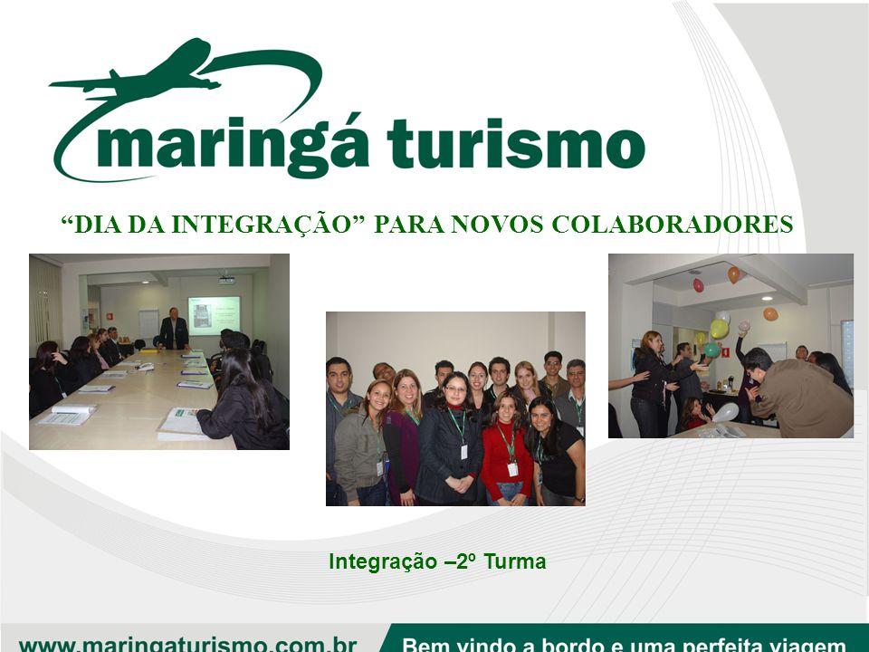 """""""DIA DA INTEGRAÇÃO"""" PARA NOVOS COLABORADORES Integração –1º Turma"""