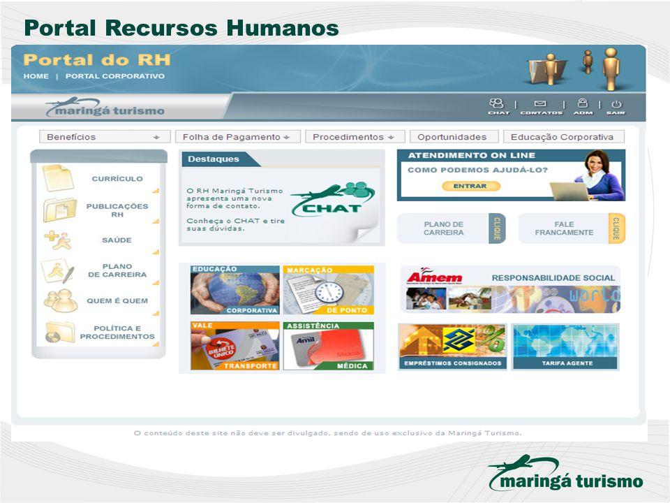 Para Dúvidas e Esclarecimentos envie um e-mail para o Dep 粨 rtamento de Recursos Humanos: rh@maringaturismo.com.br ACESSE O PORTAL DO RECURSOS HUMANOS