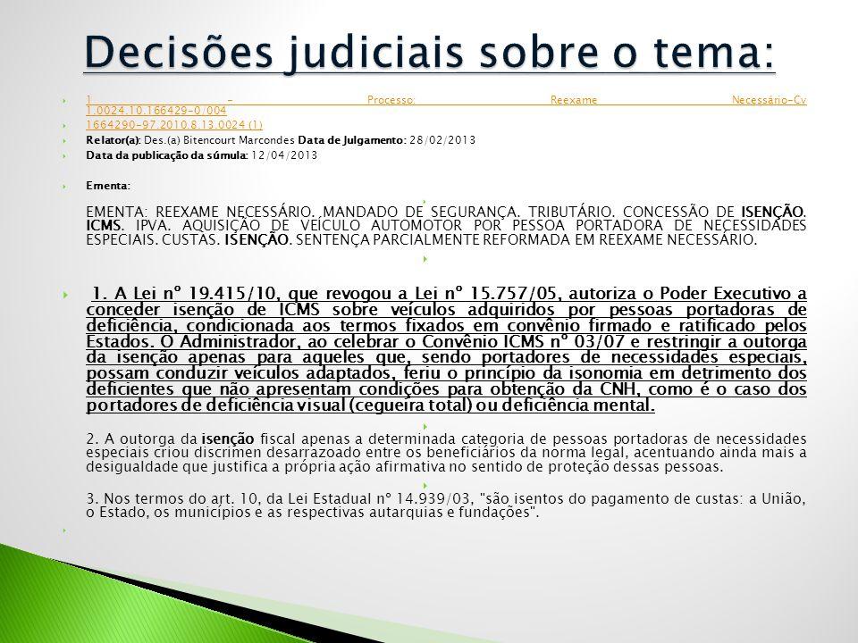  1 - Processo: Reexame Necessário-Cv 1.0024.10.166429-0/004 1 - Processo: Reexame Necessário-Cv 1.0024.10.166429-0/004  1664290-97.2010.8.13.0024 (1