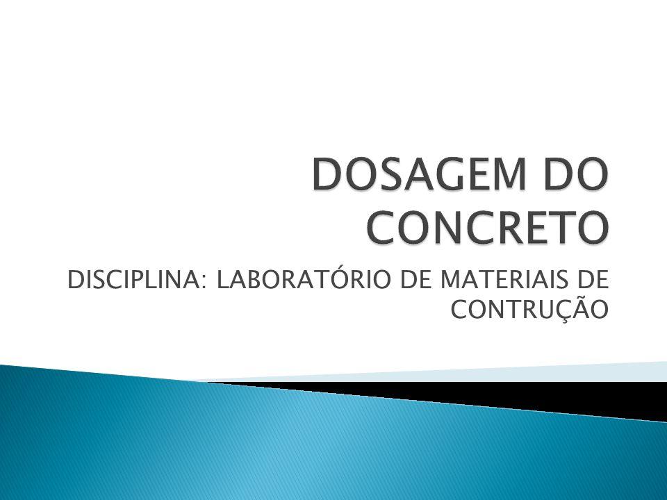 DISCIPLINA: LABORATÓRIO DE MATERIAIS DE CONTRUÇÃO