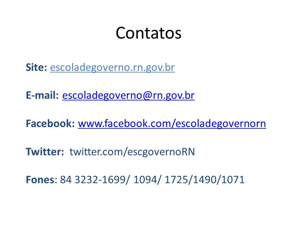 Contatos Site: escoladegoverno.rn.gov.br E-mail: escoladegoverno@rn.gov.brescoladegoverno@rn.gov.br Facebook: www.facebook.com/escoladegovernornwww.fa