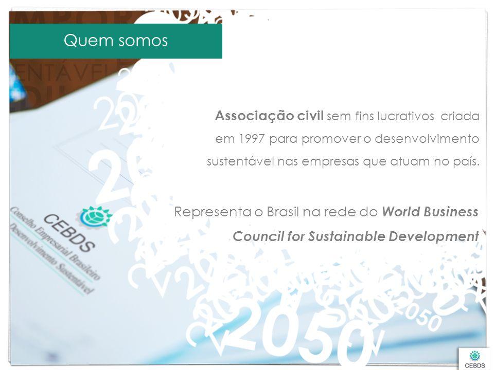 Associação civil sem fins lucrativos criada em 1997 para promover o desenvolvimento sustentável nas empresas que atuam no país. Quem somos Representa