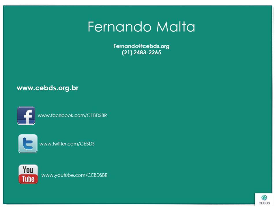 www.facebook.com/CEBDSBR www.twitter.com/CEBDS www.youtube.com/CEBDSBR www.cebds.org.br Fernando Malta Fernando@cebds.org (21) 2483-2265
