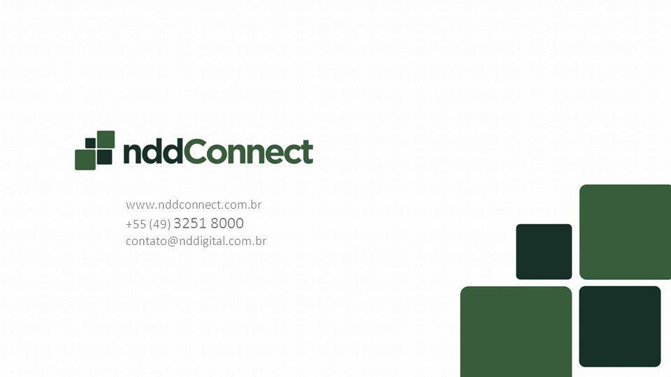www.nddconnect.com.br +55 (49) 3251 8000 contato@nddigital.com.br