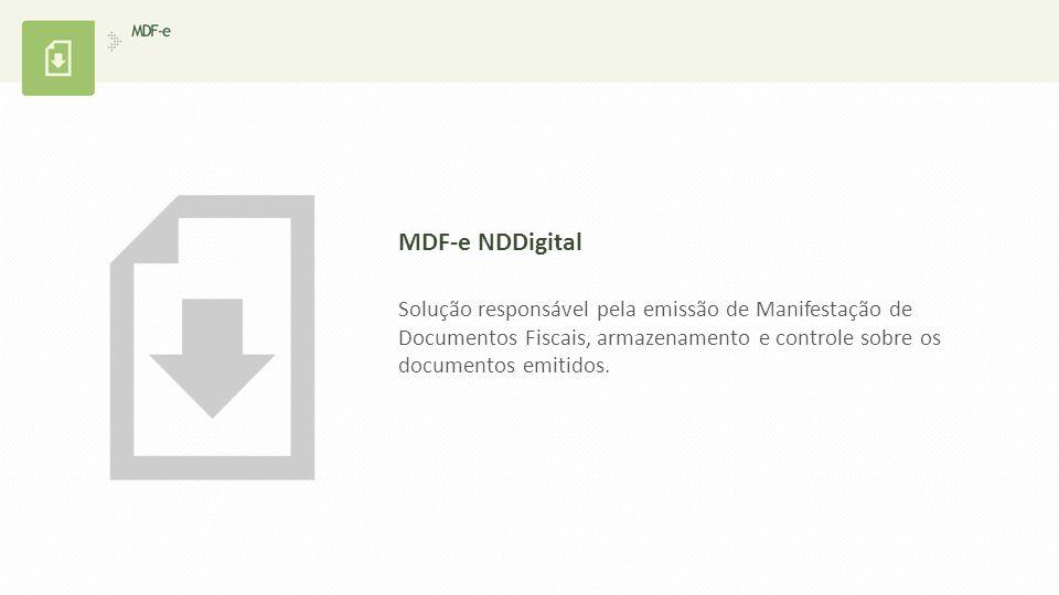 Solução responsável pela emissão de Manifestação de Documentos Fiscais, armazenamento e controle sobre os documentos emitidos. MDF-e NDDigital
