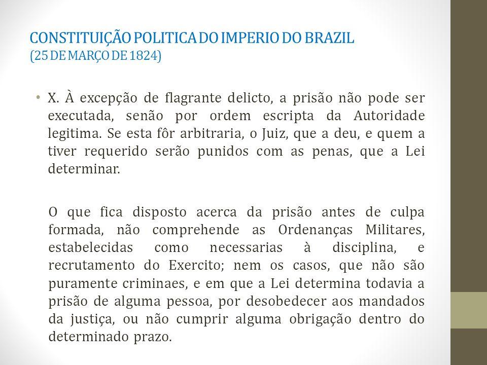 CONSTITUIÇÃO POLITICA DO IMPERIO DO BRAZIL (25 DE MARÇO DE 1824) X.