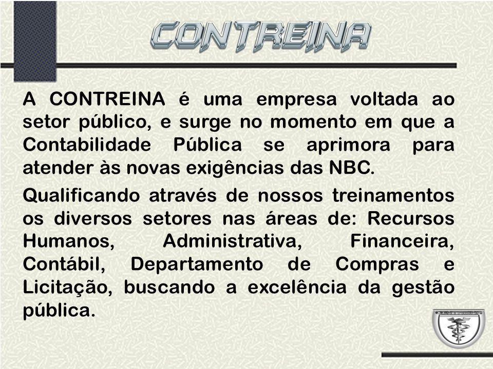 A CONTREINA é uma empresa voltada ao setor público, e surge no momento em que a Contabilidade Pública se aprimora para atender às novas exigências das