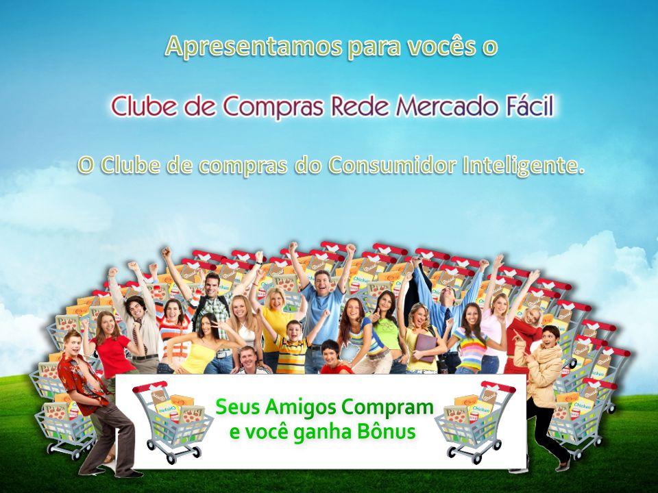 Criando nossa Rede Veja a explicação detalhada no site no item (Como Funciona?) www.redemercadofacil.com.br/site/comofunciona.aspx