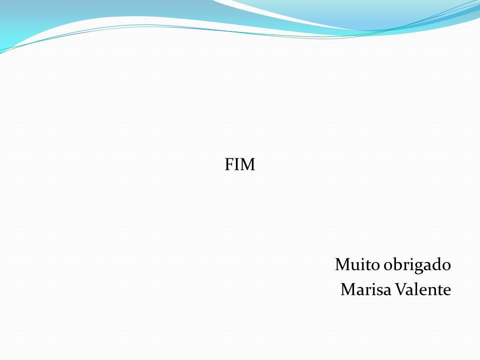 FIM Muito obrigado Marisa Valente