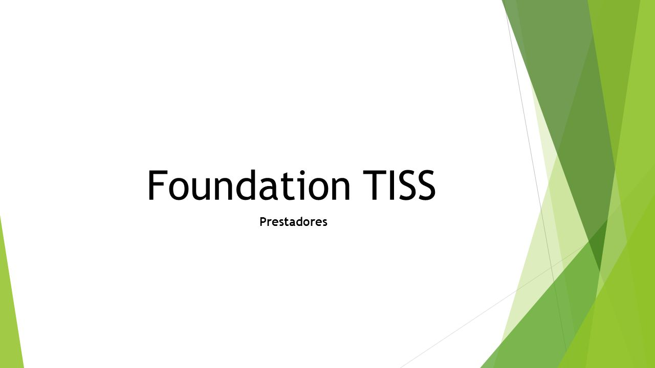 Foundation TISS Prestadores