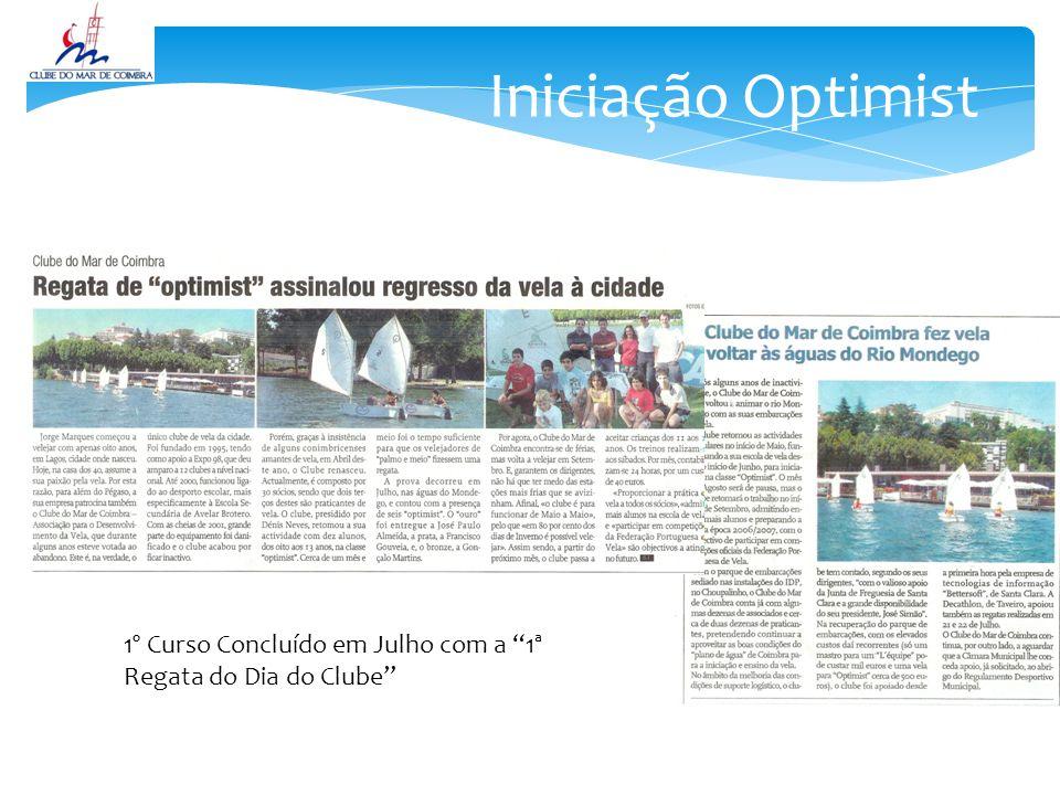 Iniciação Optimist 1º Curso Concluído em Julho com a 1ª Regata do Dia do Clube