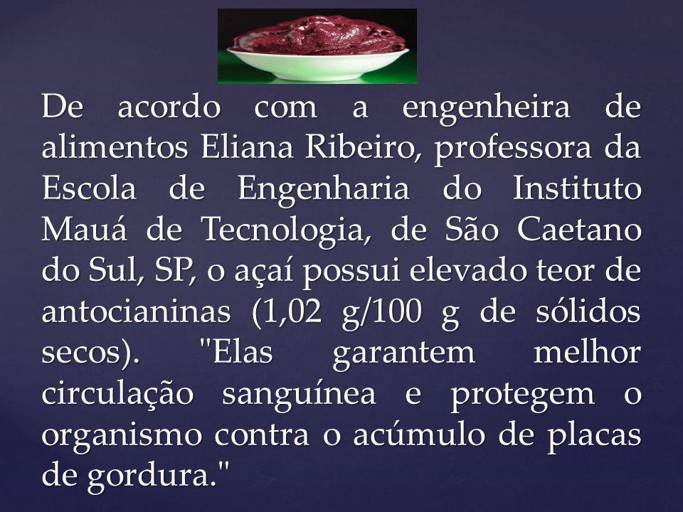 Os benefícios do açaí são maiores quando a fruta é consumida pura do que em forma de polpa (a mais utilizada no preparo do açaí na tigela ).