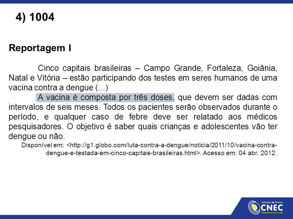 Reportagem I Cinco capitais brasileiras – Campo Grande, Fortaleza, Goiânia, Natal e Vitória – estão participando dos testes em seres humanos de uma va