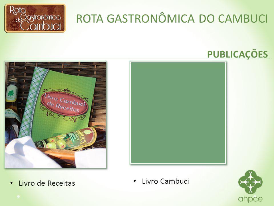 ROTA GASTRONÔMICA DO CAMBUCI IMPRENSA