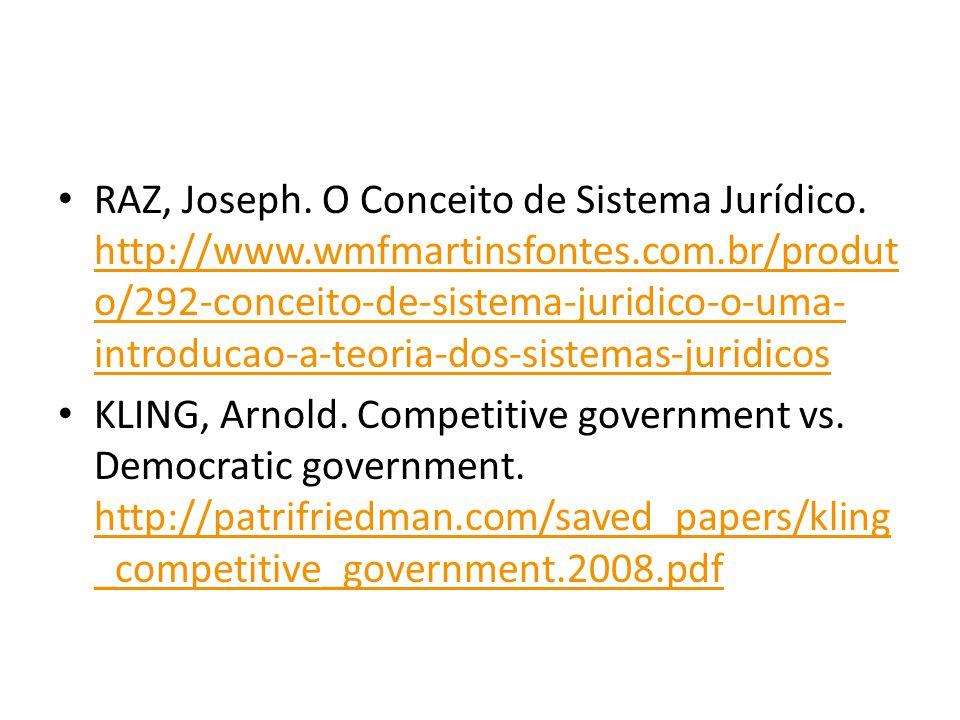 RAZ, Joseph. O Conceito de Sistema Jurídico.