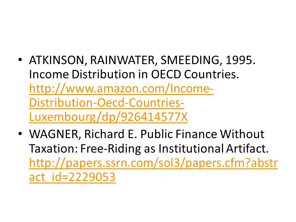 ATKINSON, RAINWATER, SMEEDING, 1995. Income Distribution in OECD Countries.