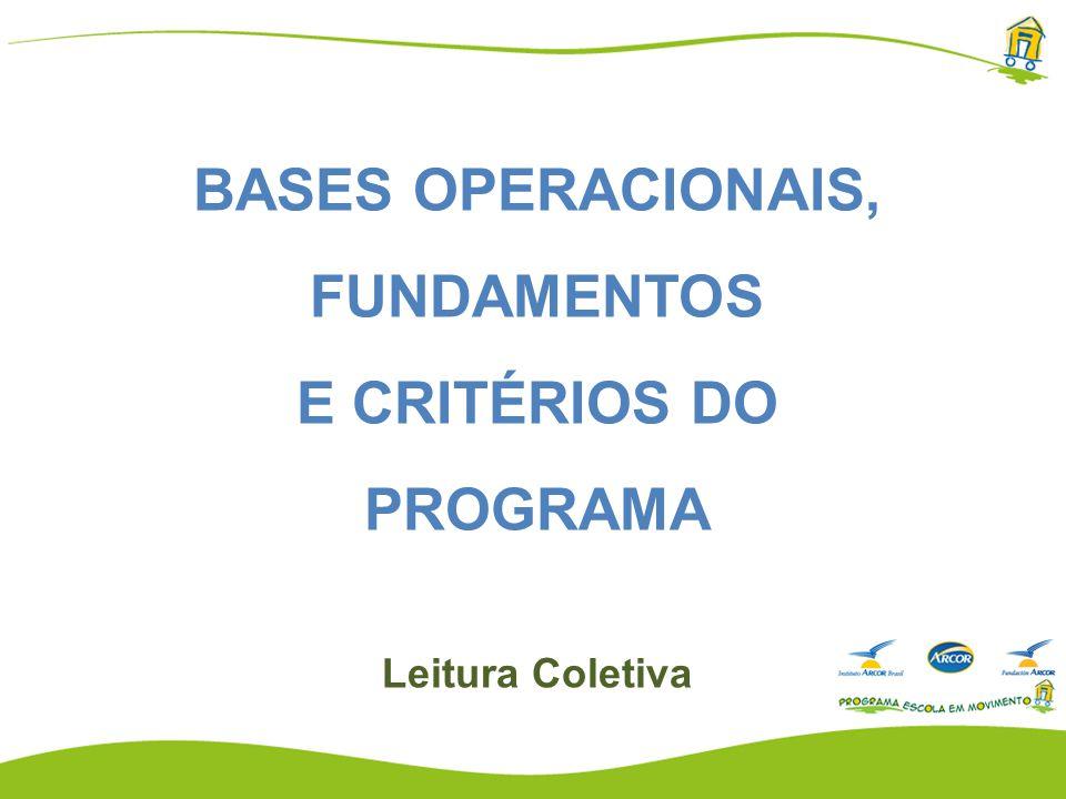BASES OPERACIONAIS, FUNDAMENTOS E CRITÉRIOS DO PROGRAMA Leitura Coletiva