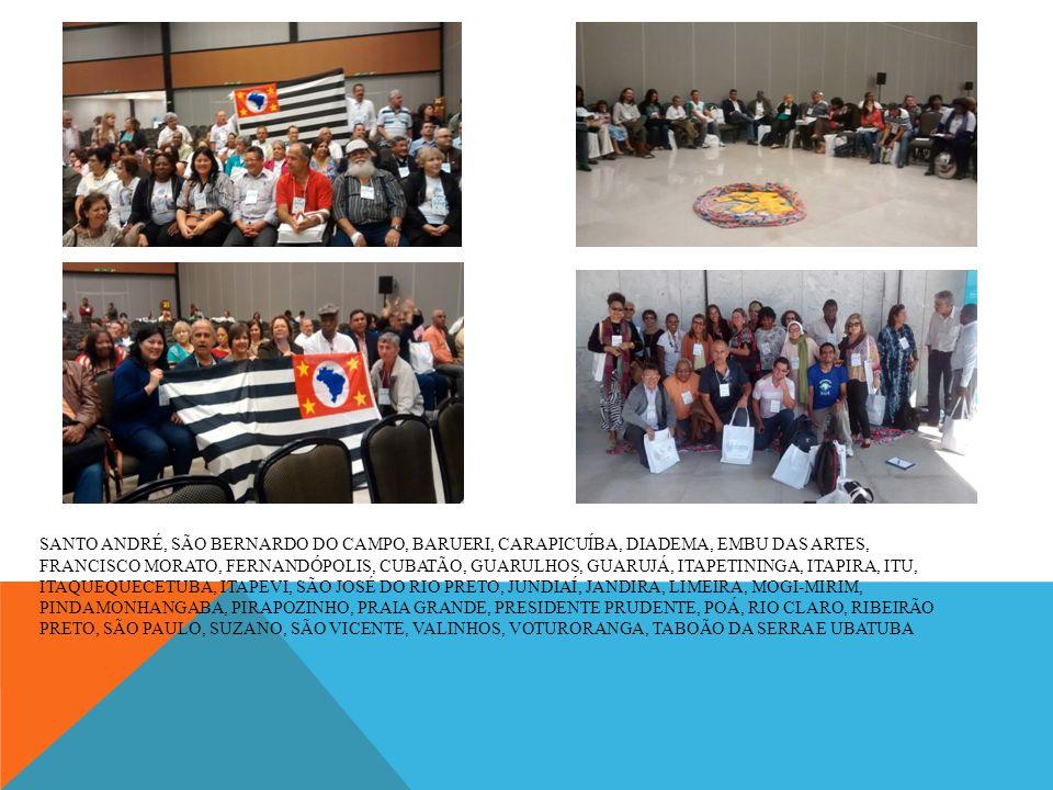SANTO ANDRÉ, SÃO BERNARDO DO CAMPO, BARUERI, CARAPICUÍBA, DIADEMA, EMBU DAS ARTES, FRANCISCO MORATO, FERNANDÓPOLIS, CUBATÃO, GUARULHOS, GUARUJÁ, ITAPE