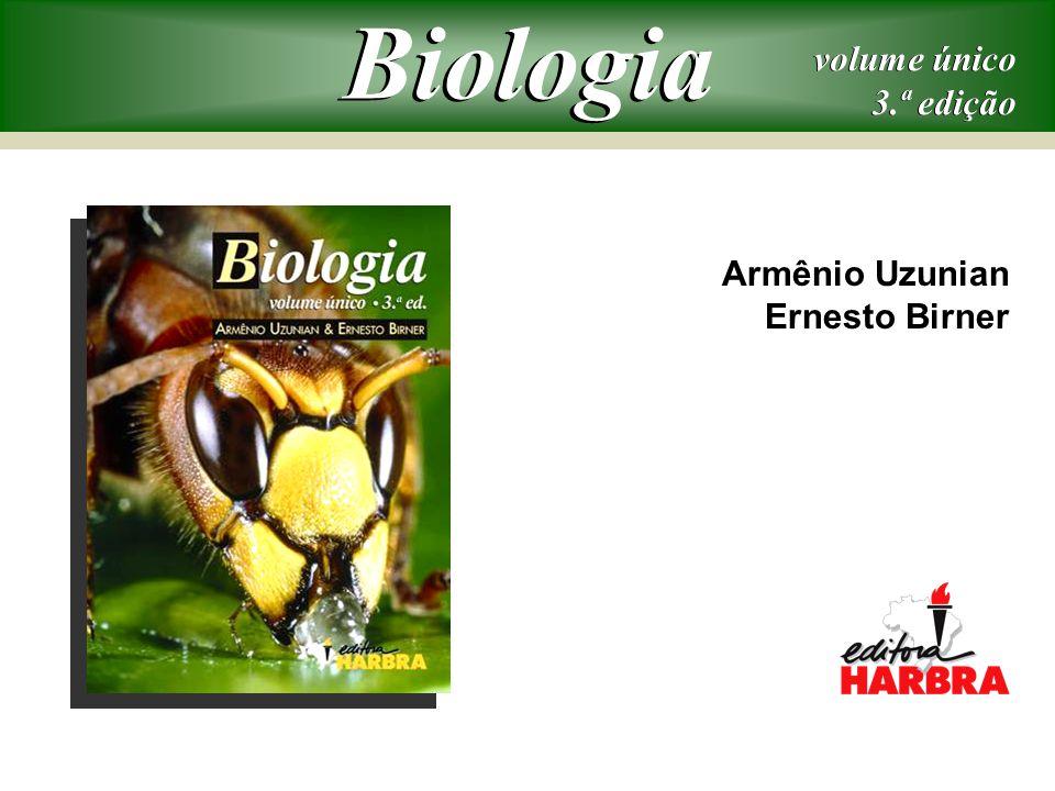 Armênio Uzunian Ernesto Birner volume único 3.ª edição volume único 3.ª edição Biologia