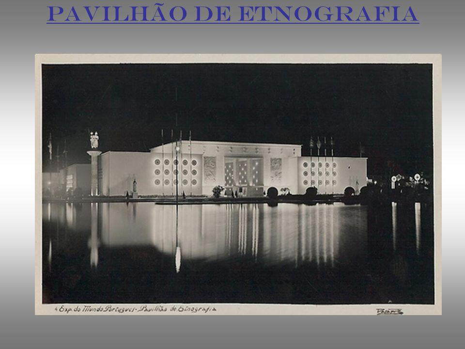 PAVILHÃO DE ETNOGRAFIA