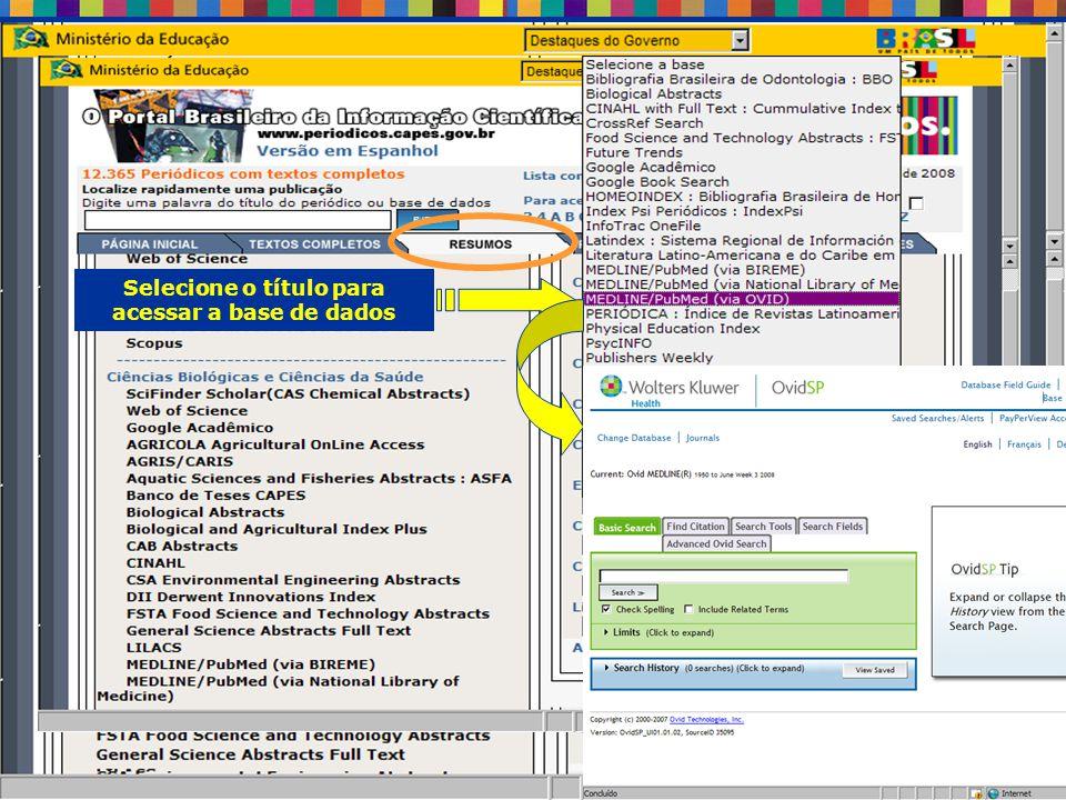 TODAS as bases de dados por área do conhecimento Selecione o título para acessar a base de dados