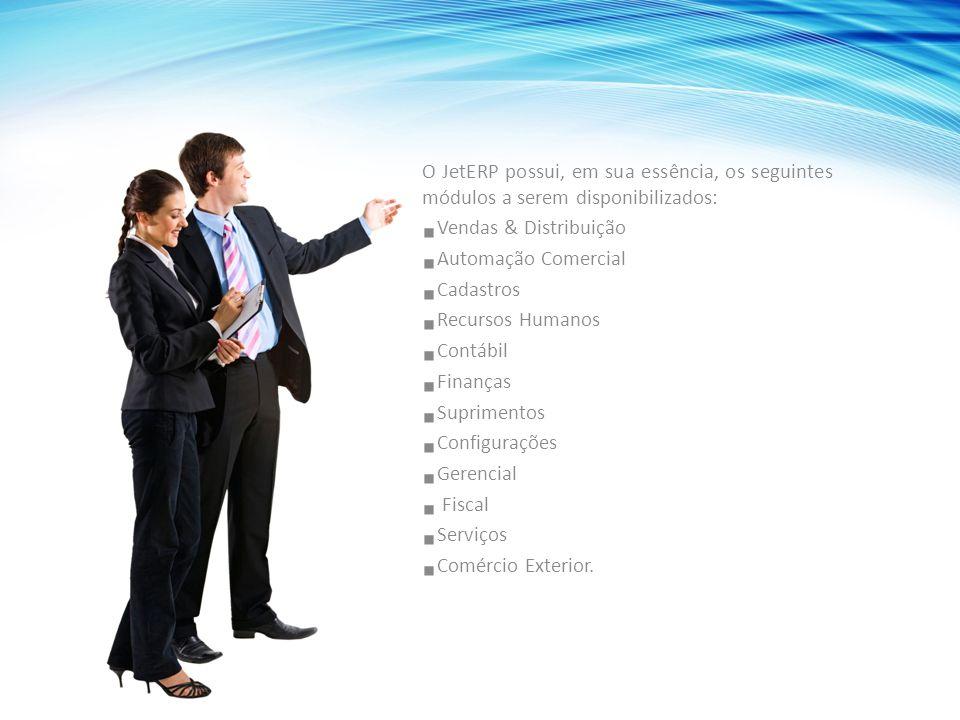 O JetERP possui, em sua essência, os seguintes módulos a serem disponibilizados:  Vendas & Distribuição  Automação Comercial  Cadastros  Recursos Humanos  Contábil  Finanças  Suprimentos  Configurações  Gerencial  Fiscal  Serviços  Comércio Exterior.