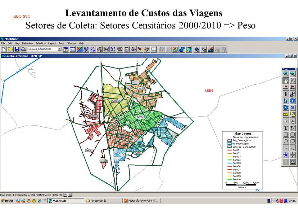 Levantamento de Custos das Viagens GEO-SVC Setores de Coleta: Setores Censitários 2000/2010 => Peso