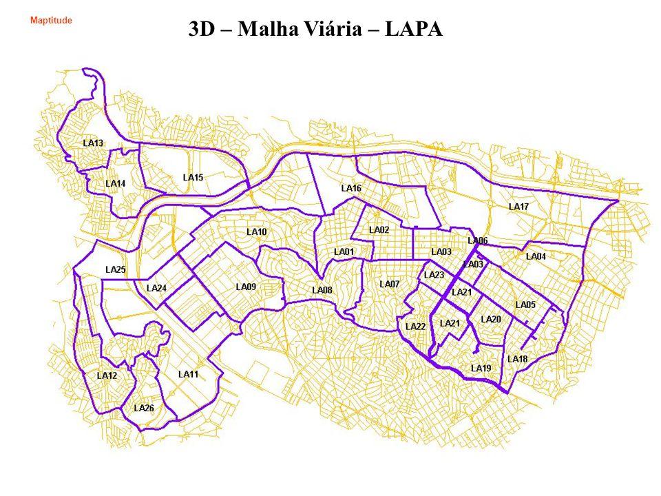 3D – Malha Viária – LAPA Maptitude