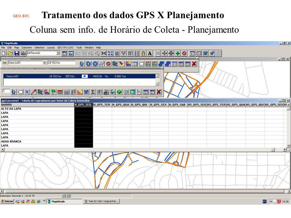 Tratamento dos dados GPS X Planejamento Coluna sem info.